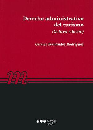 DERECHO ADMINISTRATIVO DEL TURISMO. 8ª ED. 2020