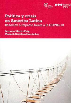 POLÍTICA Y CRISIS EN AMÉRICA LATINA