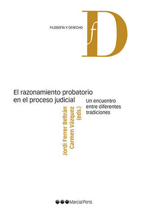 RAZONAMIENTO PROBATORIO EN EL PROCESO JUDICIAL, EL