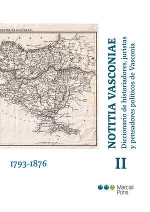 NOTITIA VASCONIAE. DICCIONARIO DE HISTORIADORES, JURISTAS Y PENSADORES POLÍTICOS DE VASCONIA