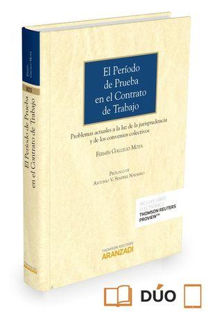 EL PERIODO DE PRUEBA EN EL CONTRATO DE TRABAJO (PAPEL + E-BOOK)