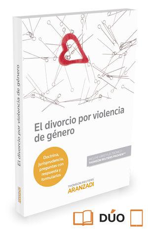 DIVORCIO POR VIOLENCIA DE GÉNERO (PAPEL + E-BOOK), EL