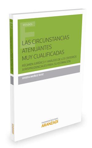 CIRCUNSTANCIAS ATENUANTES MUY CUALIFICADAS,