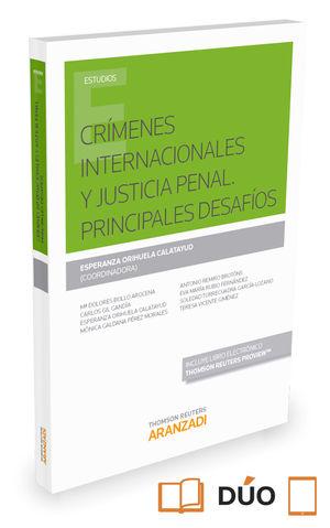 CRÍMENES INTERNACIONALES Y JUSTICIA PENAL. PRINCIPALES DESAFÍOS