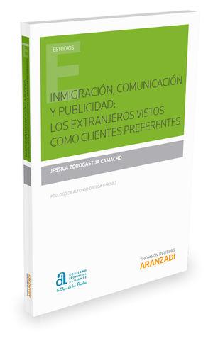 INMIGRACIÓN, COMUNICACIÓN Y PUBLICIDAD: LOS EXTRANJEROS VISTOS COMO CLIENTES PRE
