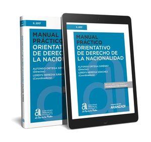 MANUAL PRÁCTICO ORIENTATIVO DE DERECHO DE LA NACIONALIDAD (PAPEL + E-BOOK)