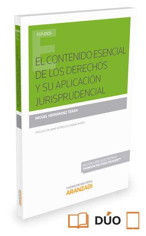 EL CONTENIDO ESENCIAL DE LOS DERECHOS Y SU APLICACIÓN JURISPRUDENCIAL (PAPEL + E