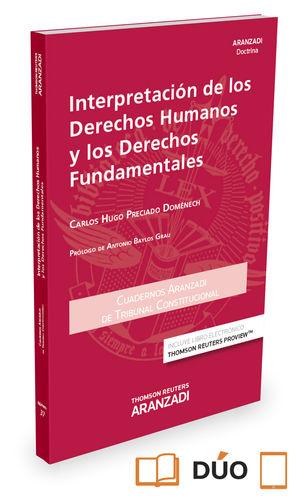 INTERPRETACIÓN DE LOS DERECHOS HUMANOS Y LOS DERECHOS FUNDAMENTALES ( PAPEL + E-
