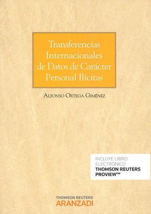 TRANSFERENCIAS INTERNACIONALES DE DATOS DE CARÁCTER PERSONAL ILÍCITAS