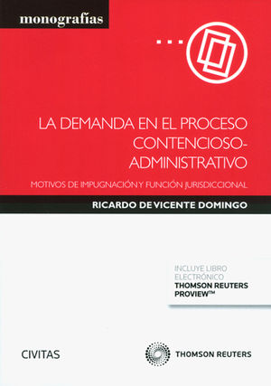 DEMANDA EN EL PROCESO CONTENCIOSO-ADMINISTRATIVO ( PAPEL + E-BOOK ),LA