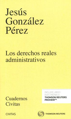 DERECHOS REALES ADMINISTRATIVOS (PAPEL + E-BOOK), LOS