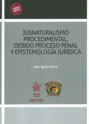 JUSNATURALISMO PROCEDIMENTAL, DEBIDO PROCESO PENAL Y EPISTEMOLOGÍA JURÍDICA