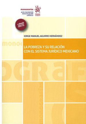 POBREZA Y SU RELACIÓN CON EL SISTEMA JURÍDICO MEXICANO, LA