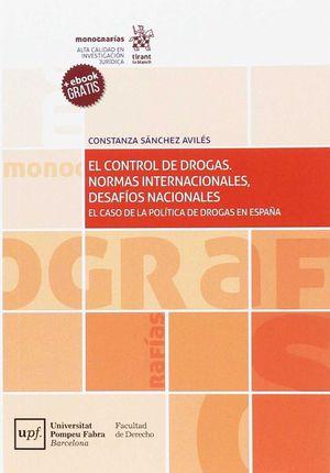 CONTROL DE DROGAS. NORMAS INTERNACIONALES, DESAFÍOS NACIONALES, EL