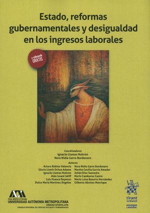 ESTADO, REFORMAS GUBERNAMENTALES Y DESIGUALDAD EN LOS INGRESOS LABORALES