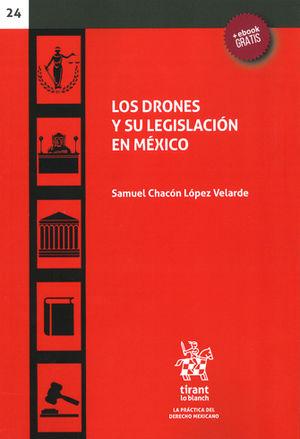 DRONES Y SU LEGISLACIÓN EN MÉXICO, LOS