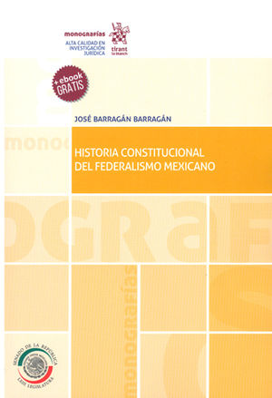 HISTORIA CONSTITUCIONAL DEL FEDERALISMO MEXICANO