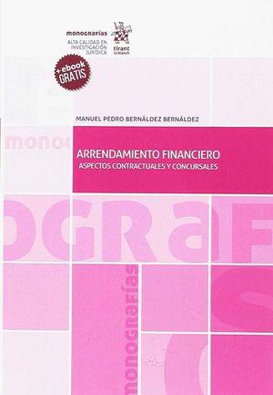 ARRENDAMIENTO FINANCIERO. ASPECTOS CONTRACTUALES Y CONCURSALES