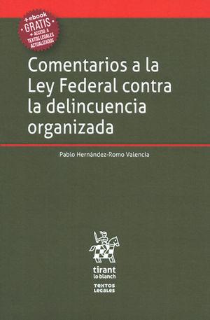 COMENTARIOS A LA LEY FEDERAL CONTRA LA DELINCUENCIA ORGANIZADA