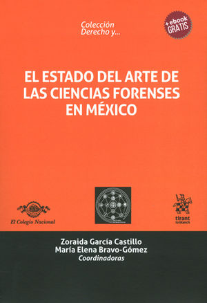 ESTADO DEL ARTE DE LAS CIENCIAS FORENSES EN MÉXICO