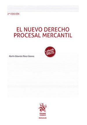 NUEVO DERECHO PROCESAL MERCANTIL. 2ª ED 2018. (+EBOOK GRATIS)