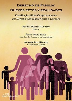 DERECHO DE FAMILIA: NUEVOS RETOS Y REALIDADES