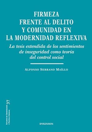 FIRMEZA FRENTE AL DELITO Y COMUNIDAD EN LA MODERNIDAD REFLEXIVA
