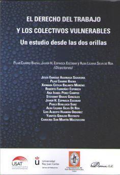 DERECHO DEL TRABAJO Y LOS COLECTIVOS VULNERABLES, EL