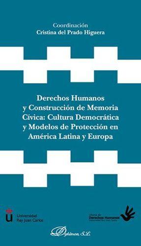 DERECHOS HUMANOS Y CONSTRUCCIÓN DE MEMORIA CÍVICA: CULTURA DEMOCRÁTICA Y MODELOS