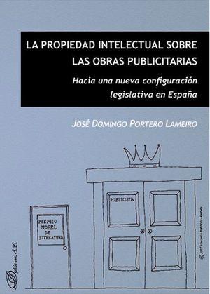 PROPIEDAD INTELECTUAL SOBRE LAS OBRAS PUBLICITARIAS, LA