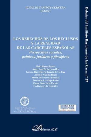 DERECHOS DE LOS RECLUSOS Y LA REALIDAD DE LAS CÁRCELES ESPAÑOLAS, LOS