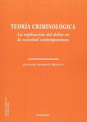 TEORÍA CRIMINOLÓGICA