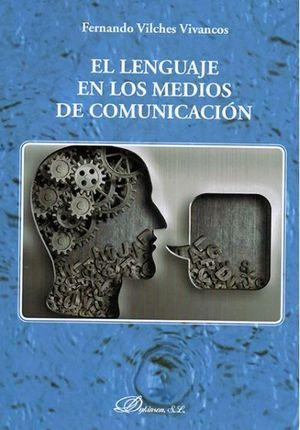 LENGUAJE EN LOS MEDIOS DE COMUNICACIÓN, EL