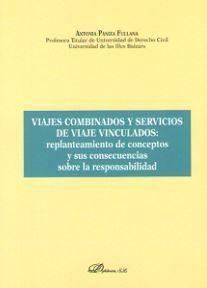 VIAJES COMBINADOS Y SERVICIOS DE VIAJE VINCULADOS: REPLANTEAMIENTO DE
