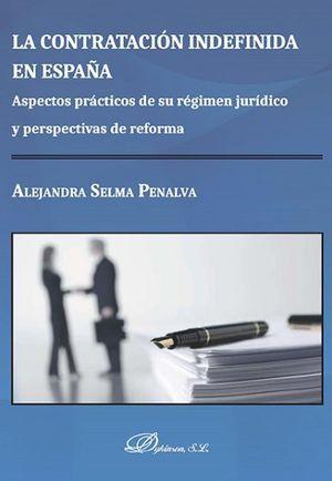 LA CONTRATACIÓN INDEFINIDA EN ESPAÑA ASPECTOS PRÁCTICOS DE SU REGÍMEN JURIDO Y P
