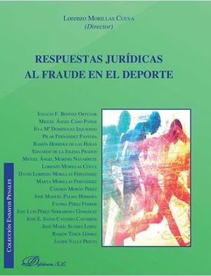 RESPUESTAS JURIDICAS AL FRAUDE EN EL DEPORTE