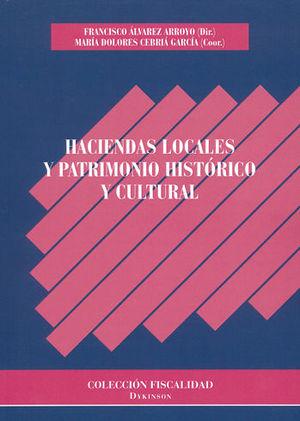HACIENDAS LOCALES Y PATRIMONIO HISTÓRICO Y CULTURAL