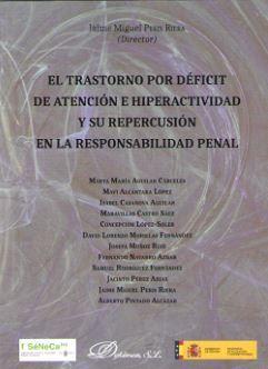 TRASTORNO POR DÉFICIT DE ATENCIÓN E HIPERACTIVIDAD Y SU REPERCUSIÓN EN LA RESPONSABILIDAD PENAL, EL
