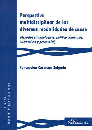 PERSPECTIVA MULTIDISCIPLINAR DE LAS DIVERSAS MODALIDADES DE ACOSO