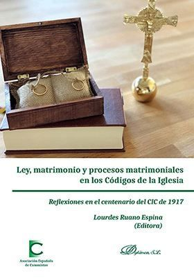 LEY, MATRIMONIO Y PROCESOS MATRIMONIALES EN LOS CÓDIGOS DE LA IGLESIA