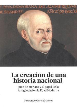 CREACIÓN DE UNA HISTORIA NACIONAL, LA