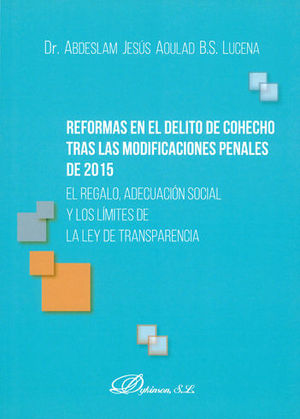 REFORMAS EN EL DELITO DE COHECHO TRAS LAS MODIFICACIONES PENALES DE 2015