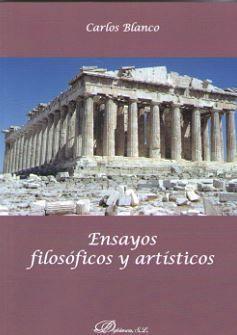 ENSAYOS FILOSÓFICOS Y ARTÍSTICOS