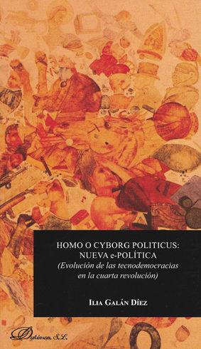 HOMO O CYBORG POLITICUS: NUEVA E-POLÍTICA