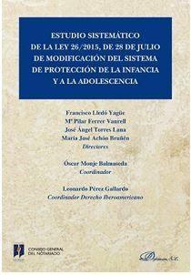 ESTUDIO SISTEMÁTICO DE LA LEY 26/2015, DE 28 DE JULIO DE MODIFICACIÓN DEL SISTEMA DE PROTECCIÓN A LA INFANCIA Y A LA ADOLESCENCIA
