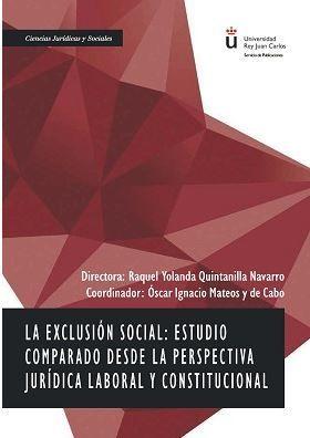 EXCLUSIÓN SOCIAL: ESTUDIO COMPARADO DESDE LA PERSPECTIVA JURÍDICA LABORAL Y C, EL
