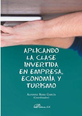 APLICANDO LA CLASE INVERTIDA EN EMPRESA, ECONOMÍA Y TURISMO