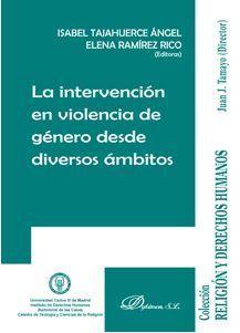 INTERVENCIÓN EN VIOLENCIA DE GÉNERO DESDE DIVERSOS ÁMBITOS, LA