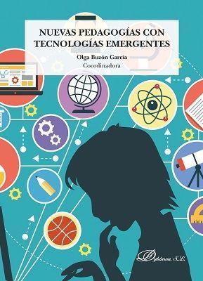 NUEVAS PEDAGOGÍAS CON TECNOLOGÍAS EMERGENTES