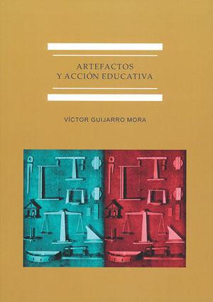 ARTEFACTOS Y ACCIÓN EDUCATIVA